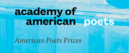 Academy of American Poets American Poets Prizes